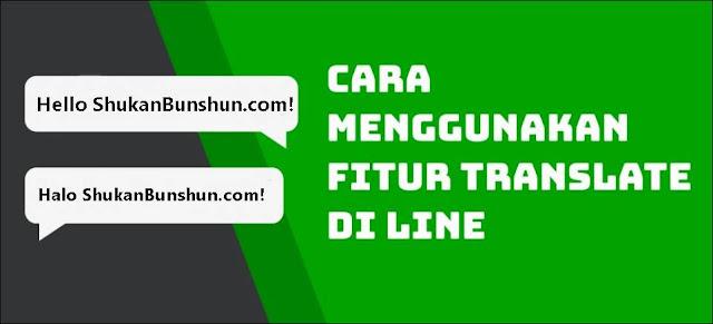 Fitur Translate LINE Terjemahan