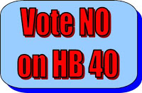 VOTE NO ON HB 40