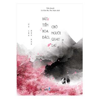 Hát Tiễn Đào Hoa Chờ Người Quay Lại (Tập 2) ebook PDF EPUB AWZ3 PRC MOBI