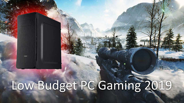 Low Budget Gaming PC Edisi 2019