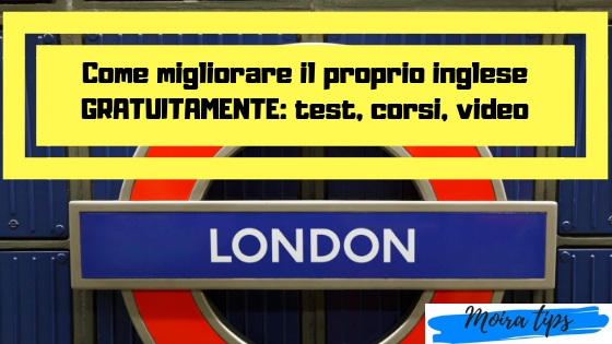 MIGLIORARE L'INGLESE: testa il tuo inglese online