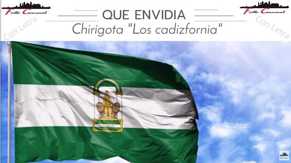 """🌞 Pasodoble """"Que envidia"""" Chirigota """"Los Cadizfornia"""" 🏖(2020) con Letra"""