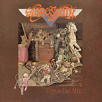 Worst to Best: Aerosmith: 03. Toys in the Attic
