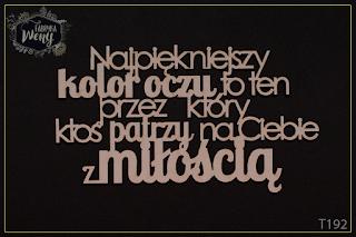 http://fabrykaweny.pl/pl/p/Tekturka-cytat-Najpiekniejszy-kolor-oczu.../278
