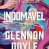 Lançamento: Indomável de Glennon Doyle