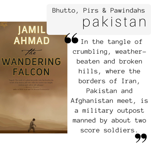 Bhutto, Pirs & Pawindahs: Bina Shah & Jamil Ahmad's Books on Pakistan Historical Fiction, part of Globetrotting with Books Series