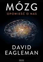 http://www.zysk.com.pl/nowosci%2C-zapowiedzi/mozg.-opowiesc-o-nas---david-eagleman