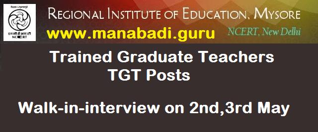 latest jobs, Regional Institute of Education, RIE Mysore, teaching jobs, TGT Posts, Trained Graduate Teachers Posts
