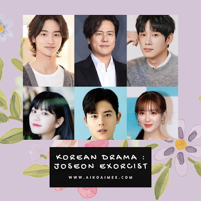 Drama Korea Saeguk 2021: Joseon Exorcist