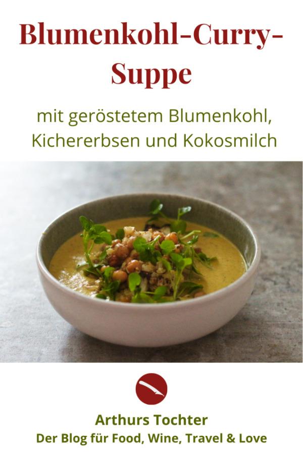 Rezept für cremige Blumenkohlsuppe mit geröstetem Blumenkohl, gerösteten Kichererbsen, Kokosmilch und Curry Mumbai #cremige #thermomix #rezepte #vegan #einfach #kalorienarm #lowcarb #kokosmilch #curry #geröstete #kichererbsen #foodblog #foodphotographie #ohne_sahne #tm5 #chefkoch #gesund #knusprig #orientalisch #zum_abnehmen #kalorienarm