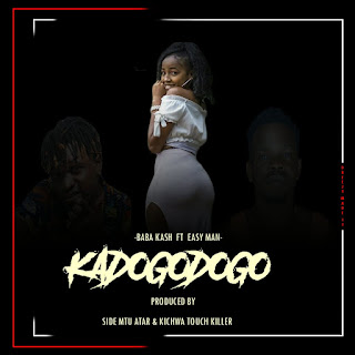 Audio | Baba Kash Ft Easy Man – KaDoGoDoGo | Download Mp3