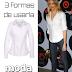 1 Camisa blanca: 3 formas de usar