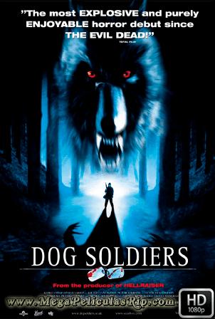 Dog Soldiers [1080p] [Castellano-Ingles] [MEGA]