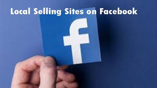 Local Selling Sites on Facebook | How to Sell on Facebook