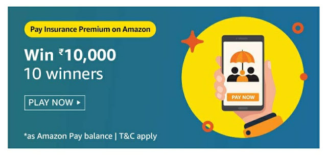 Pay Insurance Premium on Amazon Quiz and win rs 10000