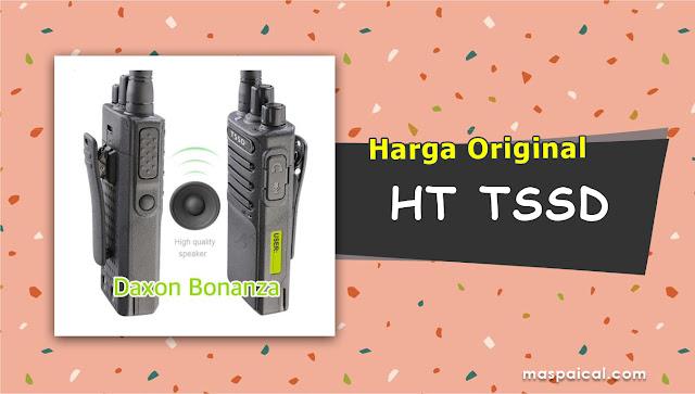 10 Rekomendasi Harga HT TSSD Termurah dan Terlaris Harga Original - maspaical.com