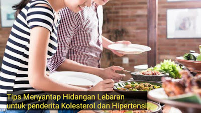Tips santap hidangan lebaran untuk kolesterol dan hipertensi