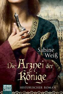 Die Arznei der Könige von Sabine Weiß