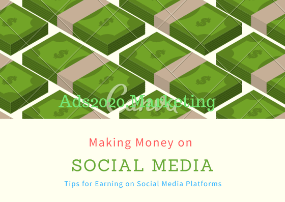 Making Money on social media sites 560x397
