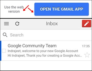 use web version or gmail app. gmail interface view