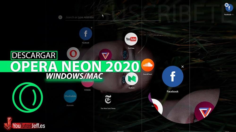 Como Descargar Opera Neon Ultima Versión