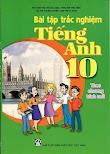 Tải sách Bài tập tiếng anh 10 chương trình mới - Nguyễn Thị Chi