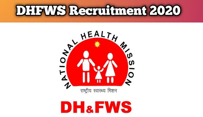 DHFWS Recruitment 2020 | Apply for Various Jobs
