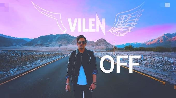 Vilen — OFF Lyrics [ English/Hindi]