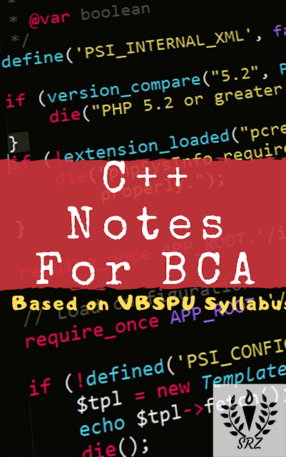 C++ Notes For BCA, how to study for bca, c++ notes, c++ tutorial for beginners, tutorial, c++ tutorial