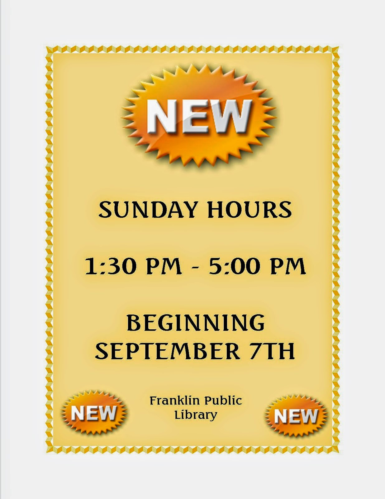 Franklin Library: Sunday hours - 1:30 PM to 5:00 PM