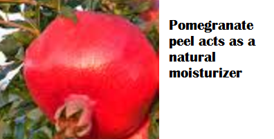 Pomegranate peel acts as a natural moisturizer