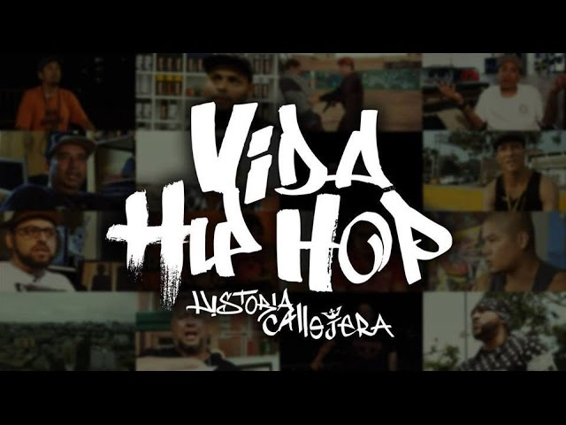 Documental Vida Hip Hop, Historia callejera Online