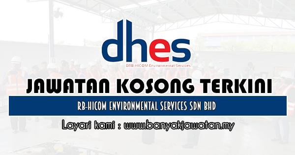 Jawatan Kosong 2020 di DRB-HICOM Environmental Services Sdn Bhd