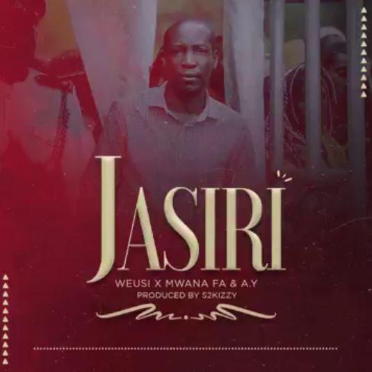 Weusi Ft Mwana Fa & AY – Jasiri