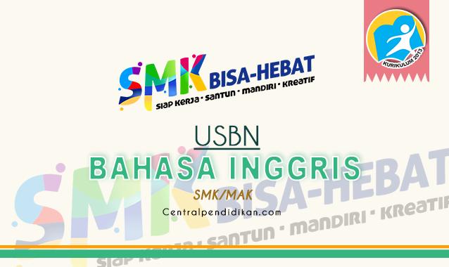 Contoh Soal USBN Bahasa Inggris SMK
