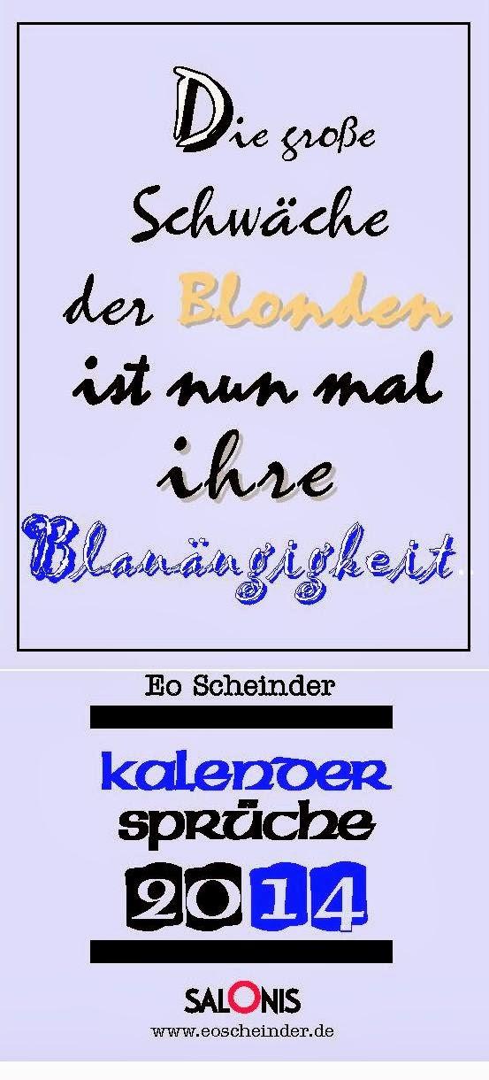 Neue Sprüche...: KALENDER-SPRÜCHE 2014