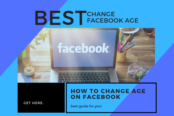 Change Your Age On Facebook<br/>