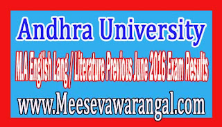 Andhra University M.A English Lang / Literature Previous June 2016 Exam Results