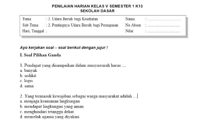 Soal Penilaian Harian Kelas 5 Tema 2 Subtema 2 dan Kunci Jawaban