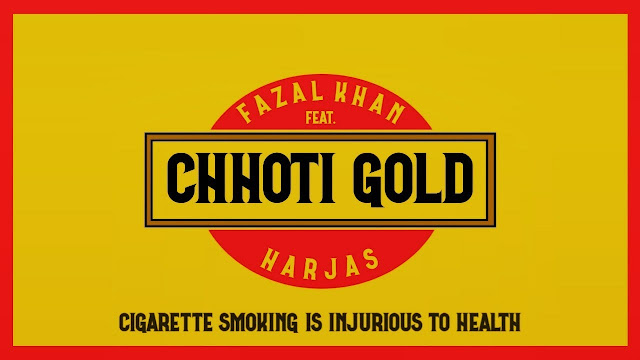 CHHOTI GOLD SONG LYRICS - Fazal Khan Ft. Harjas Harjaayi Lyrics Planet
