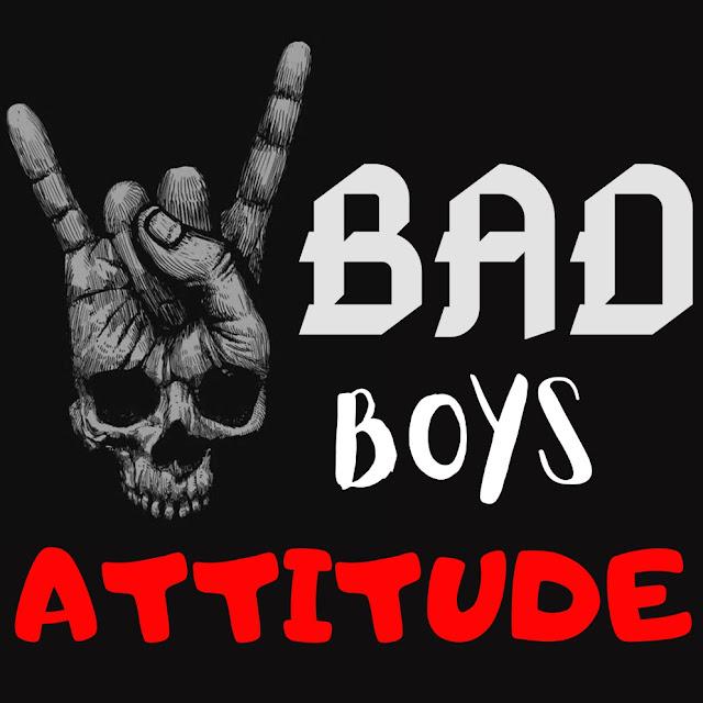 Attitude Images, Attitude Shayari, Attitude DP, Boys Attitude Status