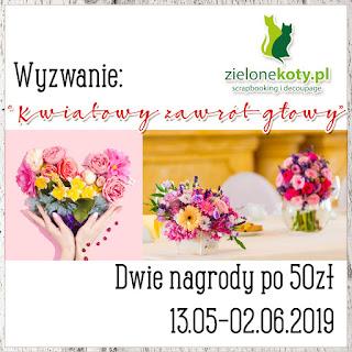https://sklepzielonekoty.blogspot.com/2019/05/wyzwanie-kwiatowy-zawrot-gowy.html