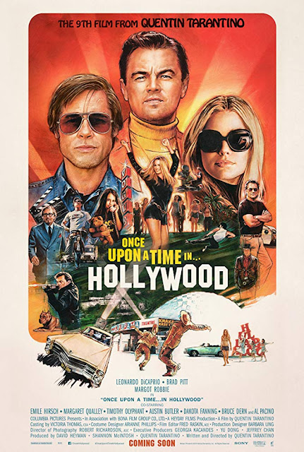 Movie poster for Sony Picture Classics 2019 film Once Upon a Time in Hollywood, starring Leonardo DiCaprio, Brad Pitt, Margot Robbie, Emile Hirsch, Maya Hawke, Margaret Qualley, Austin Butler, and Dakota Fanning