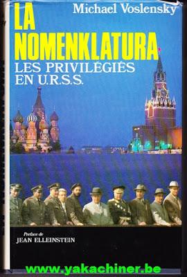 La nomenklatura, les privilégiés en U.R.S.S, par Michael Voslensky
