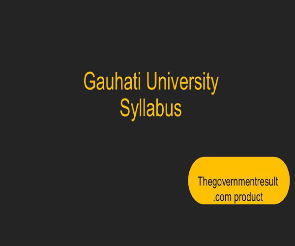 GU bsc chemistry general syllabus: CBCS syllabus Gauhati University