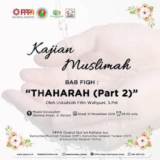 Kajian Muslimah Bab Fiqh Thaharah Part 2 di Masjid Darussalam Karang Anyar Tarakan 20191130 - Kajian Islam Tarakan