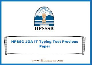 HPSSC JOA IT Typing Test Previous Paper