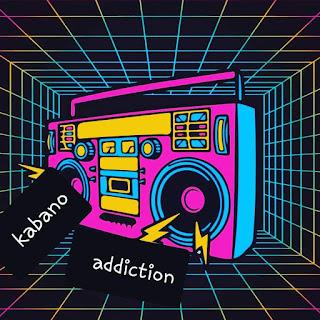 Kabano - Addiction
