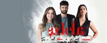 Adela – Sezonul 1 Episodul 7 din 25 Februarie 2021