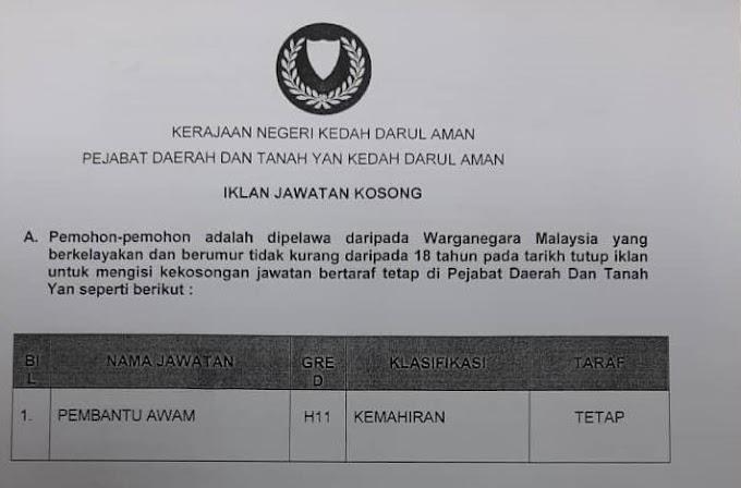Jawatan Kosong Terkini di Pejabat Daerah dan Tanah Yan Kedah Darul Aman